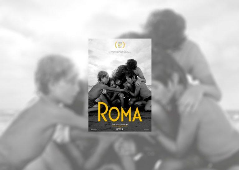 Roma es el AMOR a la vida de la mujer